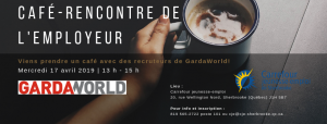 Recrutement; GardaWorld; sécurité; emploi; CJE Sherbrooke
